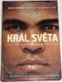 Remnick David - Král světa: Vzestup a pád Muhammada Aliho