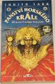 Tarr Judith - Panství horského krále