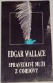 Wallace Edgar - Spravedliví muži z Cordovy