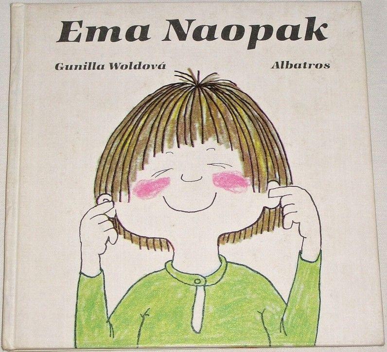 Woldová Gunilla - Ema Naopak