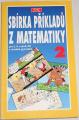 Žůrek Milan - Sbírka příkladů z matematiky 2