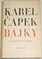 Čapek Karel - Bajky a podpovídky