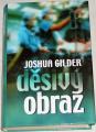 Gilver Joshua - Děsivý obraz