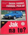 Hamlin Andrew  - Jak na to? Škoda Favorit, Forman, Pick-Up