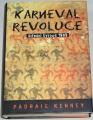 Kenney Padraic - Karneval revoluce (Střední Evropa 1989)