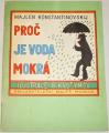 Konstantinovskij Majlen - Proč je voda mokrá