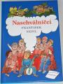Nepil František - Naschválníčci