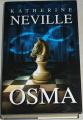Neville Katherine - Osma