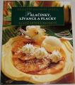 Palačinky, lívance a placky - Nejlepší recepty světa