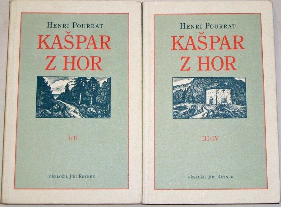 Pourrat Henri - Kašpar z hor I. - IV. díl