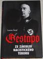 Saul Lucas - Gestapo (Ze zákulisí nacistického teroru)