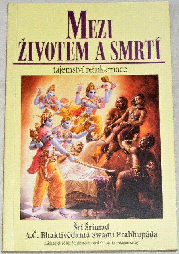 Šrí Šrímad - Mezi životem a smrtí