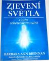 Brennan Barbara Ann - Zjevení světla