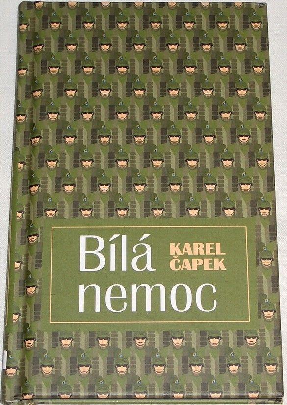 Čapek Karel - Bílá nemoc