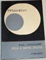 Chauchard Paul - Věda a smysl života