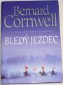 Cornwell Bernard - Bledý jezdec