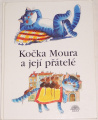 Drijverová Martina - Kočka Moura a jej přátelé