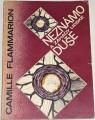 Flammarion Camille - Neznámo a záhady lidské duše