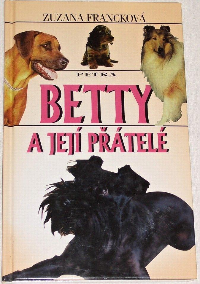 Francková Zuzana - Betty a její přátelé