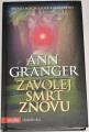 Granger Ann - Zavolej smrt znovu