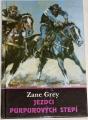 Grey Zane - Jezdci purpurových stepí