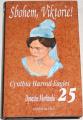 Harrod-Eagles Cynthia - Dynastie Morlandů 25,  Sbohem, Viktorie!