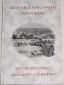 Historie a současnost podnikání na Chomutovsku, Kadaňsku a Vejprtsku