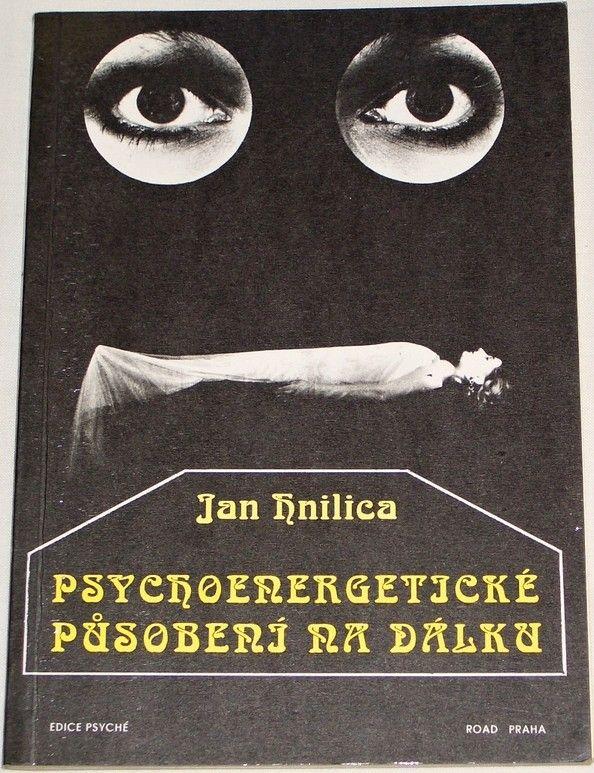 Hnilica Jan - Psychoenergetické působení na dálku