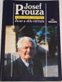 Janeček O., Prouza J. - Josef Prouza: Život a dílo léčitele