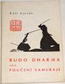 Kaisen Róši - Budo Dharma neboli Poučení samuraje