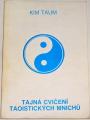 Kim Taum - Tajná cvičení taoistických mnichů