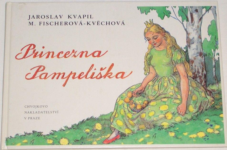 Kvapil Jaroslav - Princezna Pampeliška