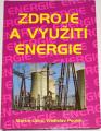Libra Martin, Poulek Vladislav - Zdroje a využití energie
