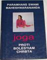 Maheshwarananda Paramhans Swami - Joga proti bolestiam chrbta