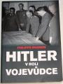 Masson Philippe - Hitler v roli vojevůdce