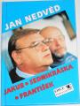 Nedvěd Jan - Jakub, Sedmikráska, František