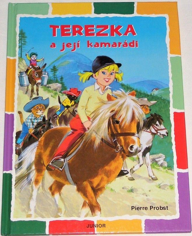 Probst Pierre - Terezka a její kamarádi
