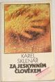 Sklenář Karel - Za jeskynním člověkem