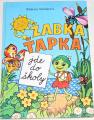 Slavíková Růžena - Žabka Ťapka jde do školy