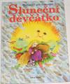 Sluneční děvčátko - Pohádky pro nejmilejší