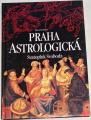 Svoboda Svatopluk - Praha astrologická
