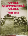 Velká vlastenecká válka 1941-1945