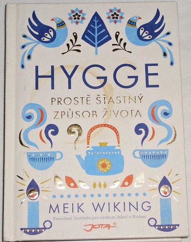 Wiking Meik - Hygge
