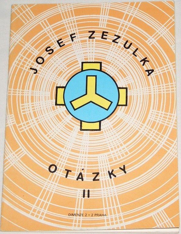 Zezulka Josef - Otázky II.