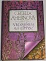 Ahernová Cecelia - Vzpomínky na zítřek