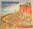 Augusta, Honzák- Odysseova dobrodružství v trojské válce