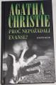 Christie Agatha - Proč nepožádali Evanse?