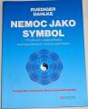 Dahlke Ruediger - Nemoc jako symbol