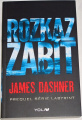 Dashner James - Rozkaz zabít