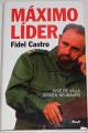 de Villa José, Neubauer Jürgen - Máximo Líder - Fidel Castro